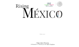 Copy of Rising Mexico- Cambridge Abr14