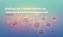 Estilos de comunicação no relacionamento interpessoal