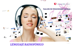CLASE 4: LENGUAJE RADIOFÓNICO-TPR-VI-UCV 2017