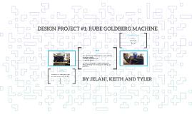 Design Project #1: Rube Goldberg Machine