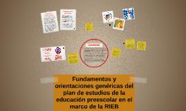 Fundamentos y orientaciones genéricas del plan de estudios d