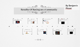 Copy of Benefits Of Boxing on a Community
