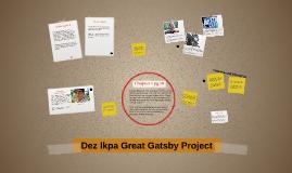 Dez Ikpa Great Gatsby Project