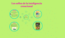 Copy of Los sellos de la inteligencia emocional