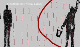 Behavioral endocrinology glossary