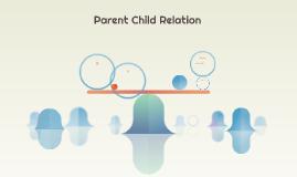 Parent Child Relation
