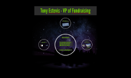 Tony Estevis - VP of Fundraising