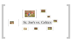 St. Joe's vs. Celtics