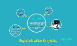 Biografía de William Henry Gates