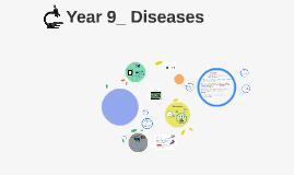 Year 9_ Diseases