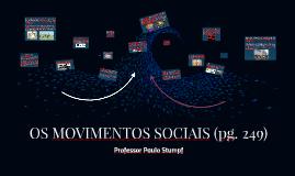 OS MOVIMENTOS SOCIAIS (pg. 249)