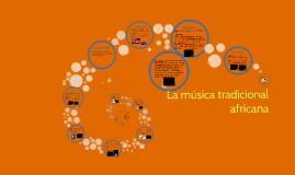 La música tradicional africana