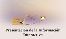 Presentación de la Información Interactiva