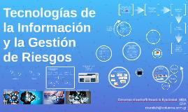 Tecnologías de Información y la Gestión de Riesgos