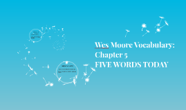 Wes Moore Vocabulary: Chapter 5