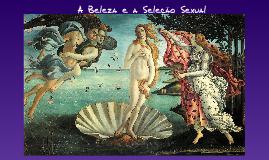 Copy of Beleza e a seleção sexual