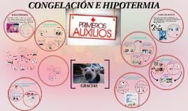 Copy of CONGELACIÓN E HIPOTERMIA