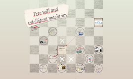 Free will and intelligent machines