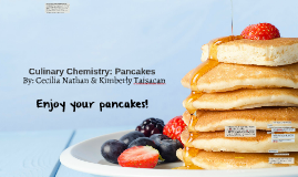 Culinary Chemistry: Pancakes