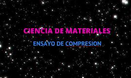 Copy of ensayo de compresion