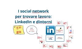 Trovare lavoro con i social network: Linkedin e dintorni - versione 2014