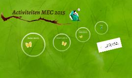 Activiteiten MEC 2015