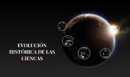EVOLUCIÒN HISTORICA DE LAS CIENCAS