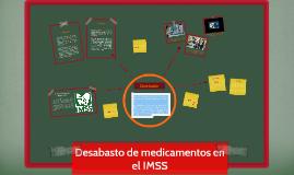 Desabasto de  Medicina en el IMSS