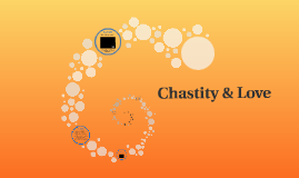 Chastity & Love