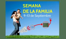 SEMANA DE LA FAMILIA