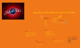 Copy of DIMENSION AND PRINCIPLES OF CURRICULUM DESIGN