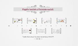 Copy of Papéis Sociais e Estatuto social:
