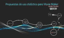 Propuestas de uso didáctico para Movie Maker