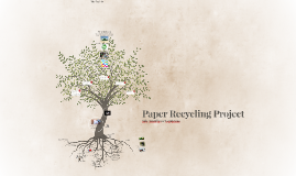 Paper Recycling Project