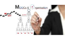 MOOCs & organisation