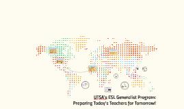 Why should I choose UTSA's Generalist ESL Programs?