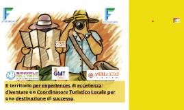 Webinar:  Il territorio per experiences di eccellenza: il Coordinatore Turistico Locale