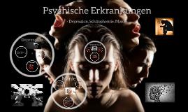 Copy of Referat psychische Erkrankungen
