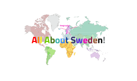 All About Sweden!