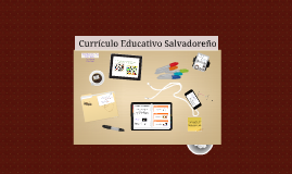 curriculo educativo salvadoreño
