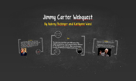 Copy of Jimmy Carter Webquest