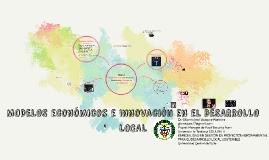 Modelos Económicos y Desarrollo Local