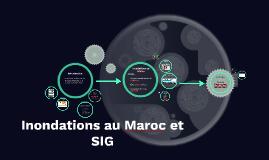 Innondations au Maroc et SIG