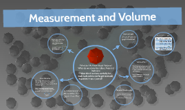 Measurement and Volume