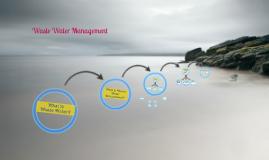 Water Waste Management
