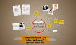 "Feminism Within ""The Yellow Wallpaper"""
