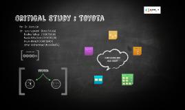 Critical Study : Toyota