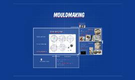 SFX5010 - Mouldmaking