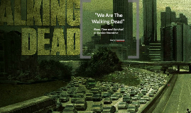 """We Are The Walking Dead"""