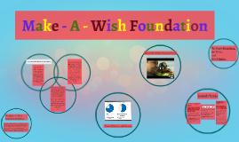 Make - A - Wish Foundation